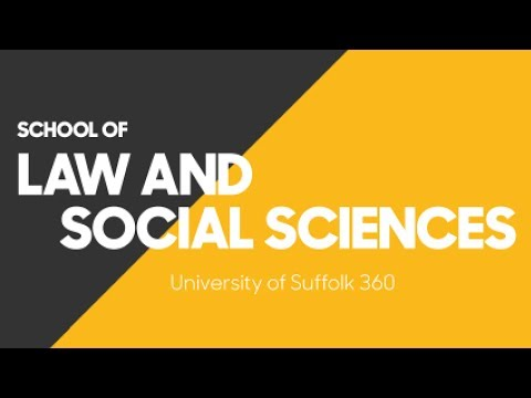 University of Suffolk 360 - School of Law and Social Sciences