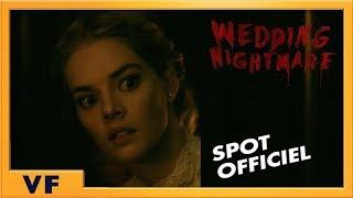 Wedding Nightmare - Spot :