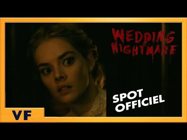 Wedding Nightmare | Spot [Officiel] Règles du jeu 20' VF HD | 2019