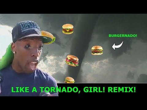LIKE A TORNADO, GIRL! SONG REMIX!