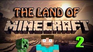 Minecraft - Land Of The Minecraftia - Episode 2 - Some Updates!