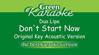 Dua Lipa - Don't Start Now (Karaoke - Acoustic Version)