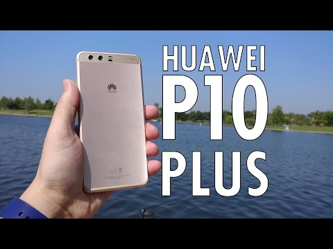 Thumbnail: Huawei P10 Plus: The Bigger, Badder P10