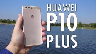 Huawei P10 Plus: The Bigger, Badder P10