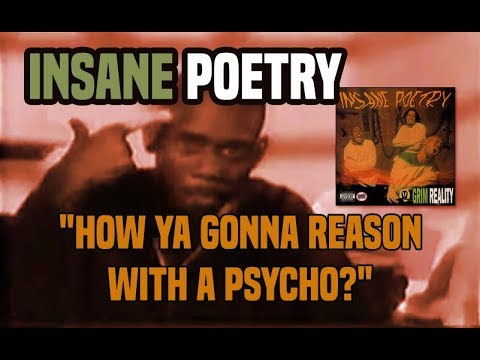 "Insane Poetry - ""How Ya Gonna Reason With A Psycho?"" (Music Video)"
