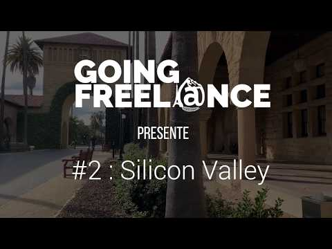 VIDEO #2 : SILICON VALLEY