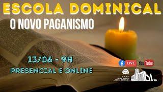 Escola Dominical 13/06/21
