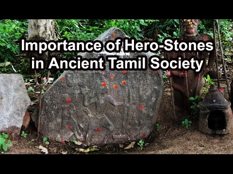 Hero-stones in Ancient Tamil Society by Prof. Poongundran