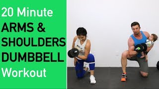 20 Minute Arms and Shoulders Dumbbell Workout  - Burn