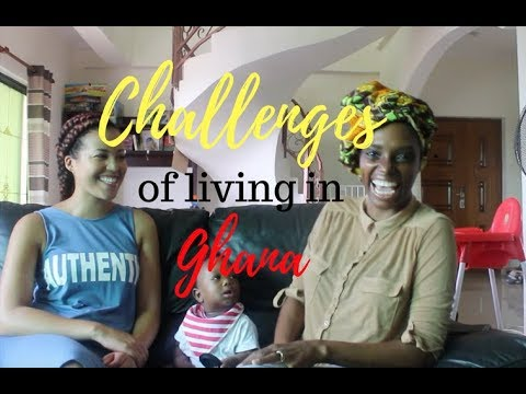Initial Challenges of Living in Ghana