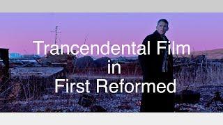 Transcendental Style Film in First Reformed
