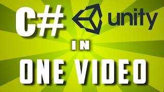 Learn C# In One Video: Unity C# Scripting Tutorial For Beginners