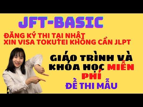 #7 Kỳ thi JFT-Basic để đổi visa tokutei ginou, đề thi mẫu, giáo trình và khóa học free