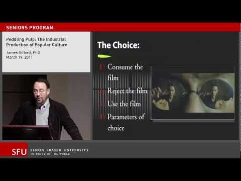The Industrial Production of Popular Culture: SFU Continuing Studies lecture
