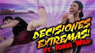 DECISIONES EXTREMAS con JORDI WILD en MÉXICO