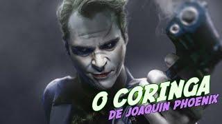 O CORINGA de Joaquin Phoenix