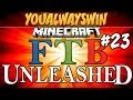 Minecraft: Feed the Beast Unleashed | Ep.23, Dumb and Dumber