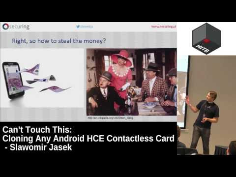 #HITB2017AMS D1T2 - Can't Touch This: Cloning Any Android HCE Contactless Card - Slawomir Jasek