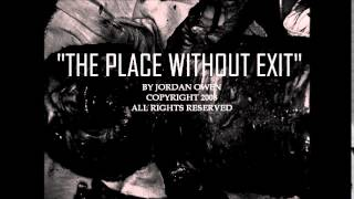 """Dark Therapy Episode 7: """"The Place Without Exit"""""""