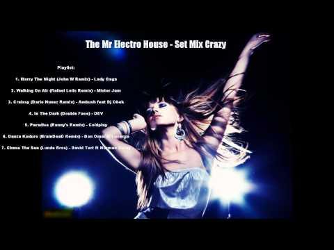 Electro House 2012 - Set Mix Crazy
