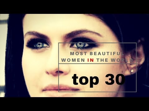 top 30 Most Beautiful Women in the World