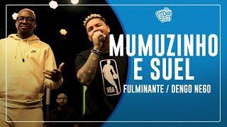 FM O Dia - Mumuzinho Part. Suel - Fulminante / Dengo Nego #AoVivo (SemanaMaluca)