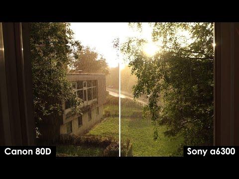 Sony a6300 vs Canon 80D - 4k vs FullHD Video Quality Test