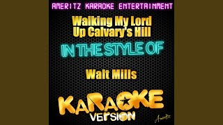 Walking My Lord Up Calvary