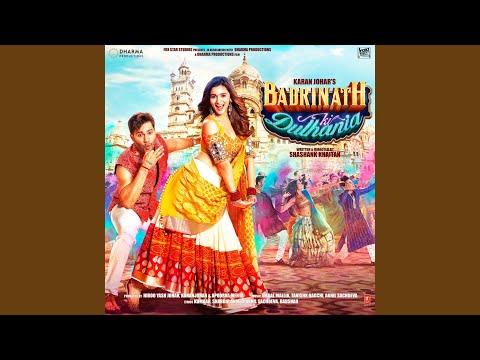 Badri Ki Dulhania (Title Track)