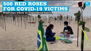 500 red roses for Covid 19 victims: Brazil pays tribute on Copacabana beach