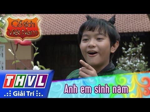 THVL | Cổ tích Việt Nam: Anh em sinh năm - Phần đầu