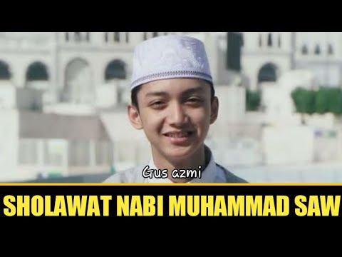 Sholawat Gus Azmi Terbaru 2019