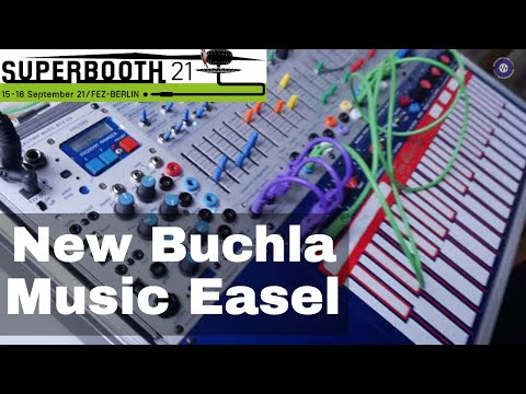 SUPERBOOTH 2021 New Buchla Music Easel