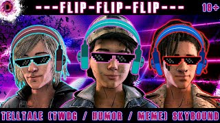 Skybound|TWDG| Flip-flip-flip (humor-meme)