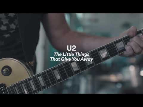 "U2 - ""The Little Things That Give You Away"""