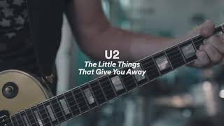 U2 The Little Things That Give You Away