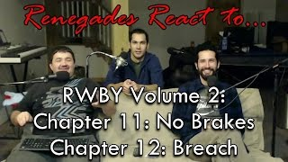 Renegades React to... RWBY Volume 2: Chapters 11 & 12