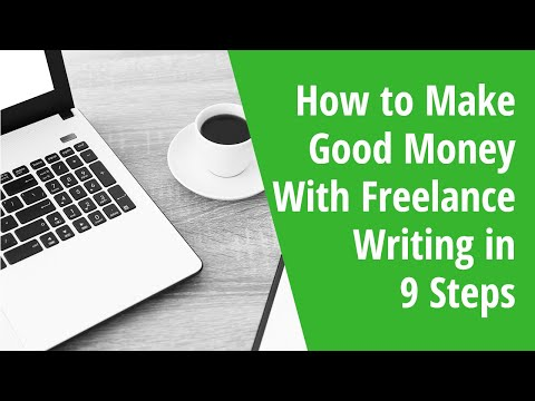 How to Make Good Money With Freelance Writing in 9 Steps – INSIDE AWAI