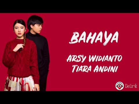 Download Bahaya - Arsy Widianto, Tiara Andini (Lirik Lagu)