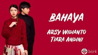 Download Mp3 Bahaya Arsy Widianto Tiara Andini