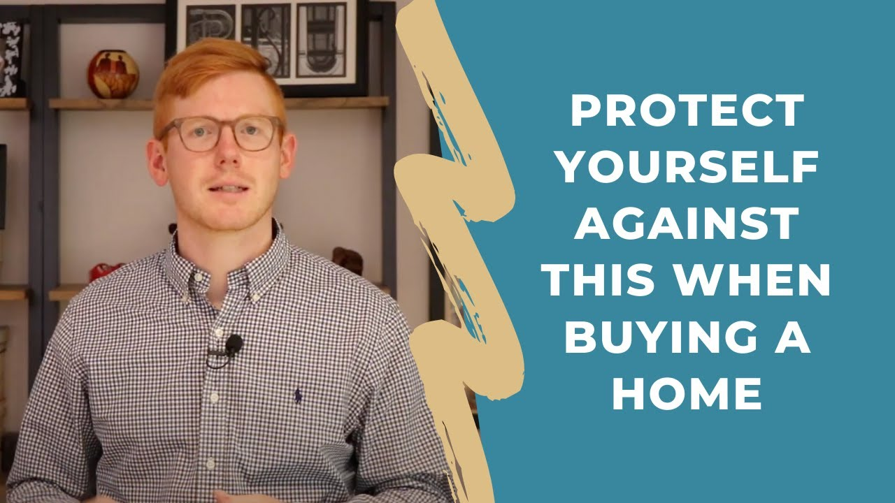 Protect Yourself Against This When Buying A Home