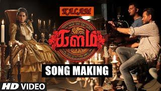 Download Hindi Video Songs - Kalam Song Making || Kalam || Srinivasan, Amzadhkhan, Lakshmi Priyaa, Pooja