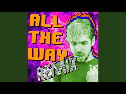 All the Way (Pop Remix)