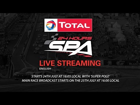 Total 24hrs of Spa 2015 Part 5