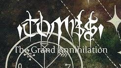 "Tombs ""The Grand Annihilation"" (FULL ALBUM)"