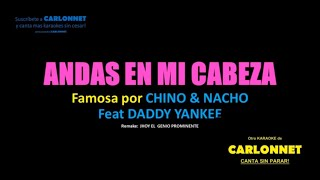 Andas En Mi Cabeza   Chino & Nacho Feat Daddy Yankee (karaoke)