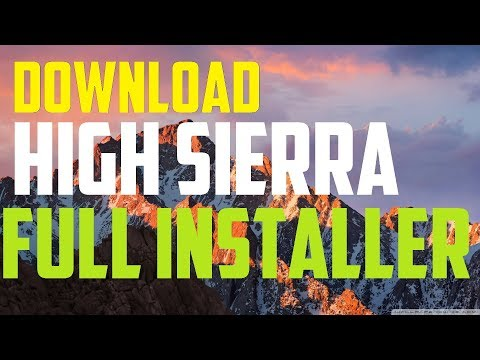 How To Download Mac OS High Sierra Full Installer