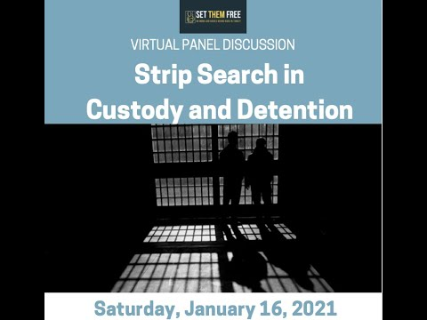 Strip Search in Custody and Detention