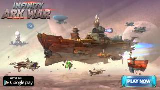 Infinity - Ark War Ark City Ad Android