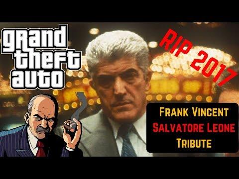 Frank Vincent  GTAs Salvatore Leone Tribute RIP